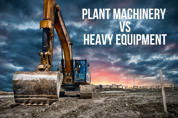 Why do we call heavy machinery Plant?